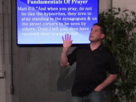 05/30/15 - Fundamentals of Prayer – Prayer pt6