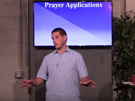 10/03/15 - Prayer Applications – Prayer pt 20
